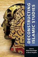Deconstructing Islamic Studies
