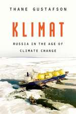Klimat – Russia in the Age of Climate Change