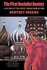 The First Socialist Society – A History of the Soviet Union from within 2e Enl (Obe)