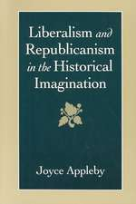 Liberalism & Republicanism in the Historical Imagination