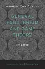 General Equilibrium and Game Theory – Ten Papers