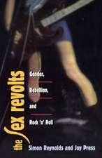 The Sex Revolts – Gender, Rebellion & Rock ′N′ Roll (Cobee) (Paper)