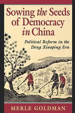 Sowing the Seeds of Democracy in China – Political  Reform in the Deng Xiaoping Era (Paper)