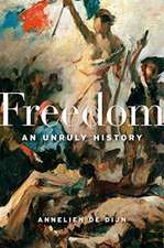 Freedom – An Unruly History
