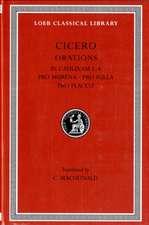 Orations – in Catilinam I–IV, Pro Murena, Pro Sulla, Pro Flacco L324 V10 (Trans. Macdonald) (Latin)