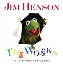 Jim Henson:  The Art, the Magic, the Imagination