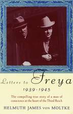 Letters to Freya, 1939-1945