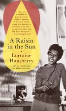A Raisin in the Sun:  The Drinking Gourd/What Use Are Flowers?