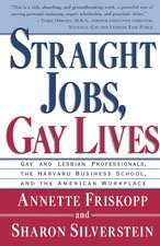 Straight Jobs Gay Lives