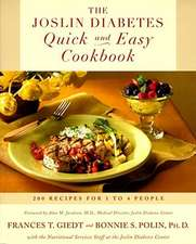 The Joslin Diabetes Quick and Easy Cookbook:  200 Recipes for 1 to 4 People