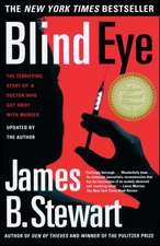Blind Eye:  The Terrifying True Story of a Doctor Who Got Away with Murder