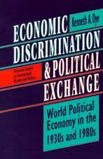 Economic Discrimination and Political Exchange – World Political Economy in the 1930s and 1980s
