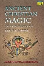 Ancient Christian Magic – Coptic Texts of Ritual Power