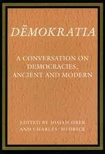 Demokratia – A Conversation on Democracies, Ancient and Modern
