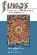 "Jung`s Seminar on Nietzsche`s ""Zarathustra"" Abridged Edition"