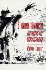 Ethnonationalism – The Quest for Understanding