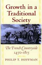 Growth in a Traditional Society – The French Countryside, 1450–1815