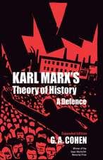 Karl Marx`s Theory of History – A Defence
