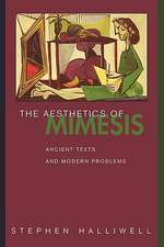 The Aesthetics of Mimesis – Ancient Texts and Modern Problems