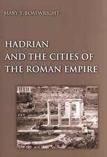 Hadrian and the Cities of the Roman Empire