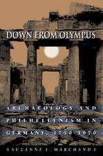 Down from Olympus – Archaeology and Philhellenism in Germany, 1750–1970