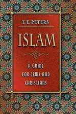 Islam – A Guide for Jews and Christians