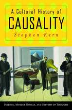 A Cultural History of Causality – Science, Murder Novels, and Systems of Thought