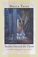 Secrets beyond the Door – The Story of Bluebeard and His Wives
