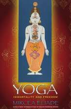 Yoga – Immortality and Freedom