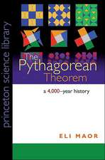 The Pythagorean Theorem – A 4,000–Year History