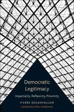 Democratic Legitimacy – Impartiality, Reflexivity, Proximity