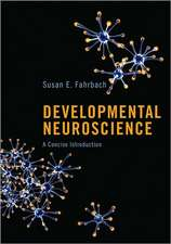 Developmental Neuroscience – A Concise Introduction