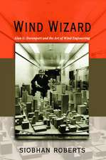 Wind Wizard – Alan G. Davenport and the Art of Wind Engineering