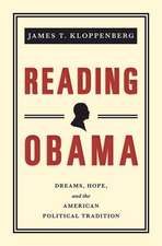 Reading Obama – Dreams, Hope, and the American Political Tradition