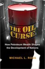 The Oil Curse – How Petroleum Wealth Shapes the Development of Nations