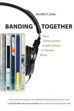 Banding Together – How Communities Create Genres in Popular Music