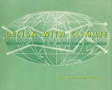 Design with Climate – Bioclimatic Approach to Architectural Regionalism – New and expanded Edition