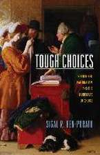Tough Choices – Structured Paternalism and the Landscape of Choice