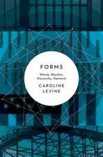 Forms – Whole, Rhythm, Hierarchy, Network