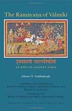 The Ramayana of Valmiki – An Epic of Ancient India Volume VI – Yuddhakanda