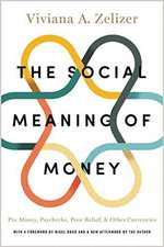 The Social Meaning of Money – Pin Money, Paychecks, Poor Relief, and Other Currencies