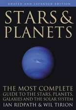 Stars and Planets – The Most Complete Guide to the Stars, Planets, Galaxies, and Solar System