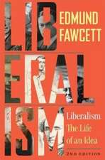 Liberalism – The Life of an Idea, Second Edition