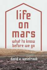 Life on Mars – What to Know Before We Go