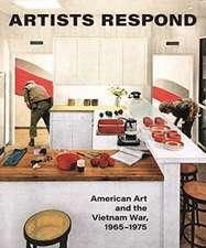 Artists Respond – American Art and the Vietnam War, 1965–1975