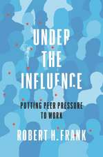 Under the Influence – Putting Peer Pressure to Work
