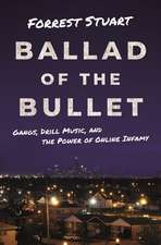 Ballad of the Bullet – Gangs, Drill Music, and the Power of Online Infamy