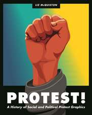 Protest! – A History of Social and Political Protest Graphics