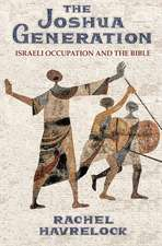 The Joshua Generation – Israeli Occupation and the Bible