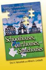 Schoolhouses, Courthouses, and Statehouses – Solving the Funding–Achievement Puzzle in America`s Public Schools